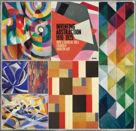 Lasting Impression: Inventing Abstraction 1910-1925 at the MoMA